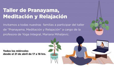 Taller de Pranayama,  Meditación y Relajación